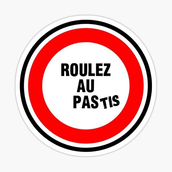ROULEZ AU PAStis Sticker