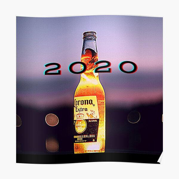 Beer Corona Party Posters Redbubble