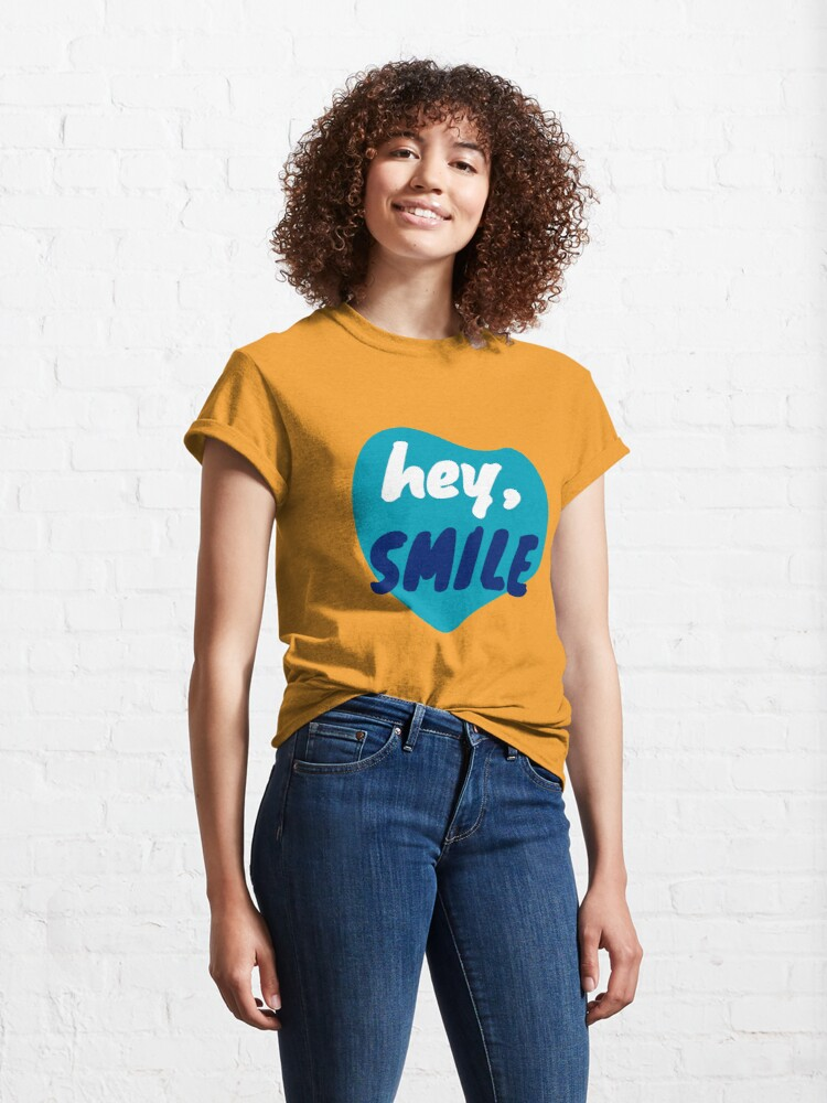 Alternate view of Hey, smile - positive feelings Classic T-Shirt