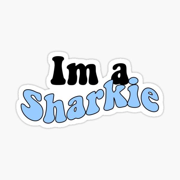 Im a sharkie Sticker