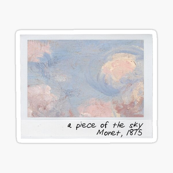 monet - a piece of the sky Sticker