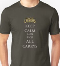 Keep Calm and pick ALL Carrys Unisex T-Shirt
