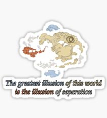 The Greatest Illusions of this World - Avatar The Last Airbender Sticker