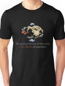 The Greatest Illusions of this World - Avatar The Last Airbender Unisex T-Shirt