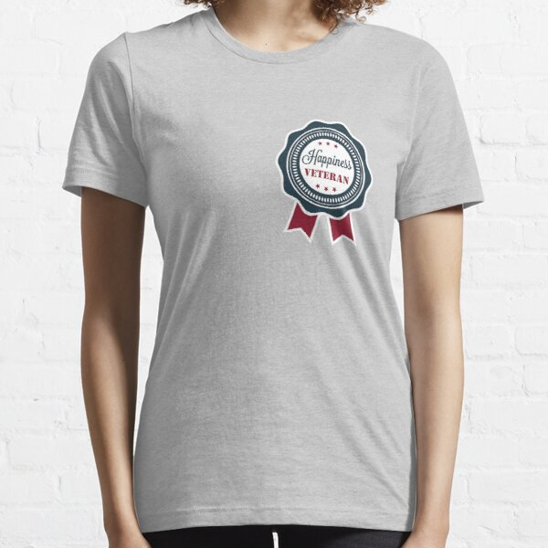 Happiness veteran badge Essential T-Shirt