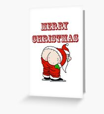 Santa's Butt, Merry Christmas Greeting Card