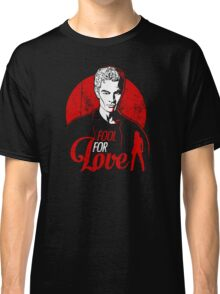 Fool for Love Classic T-Shirt