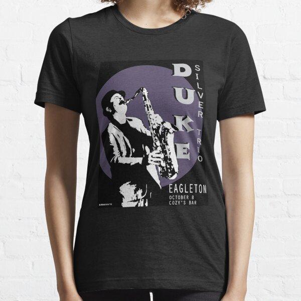 Duke Silver Live In Concert  Essential T-Shirt