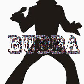 Bubba by yetiman