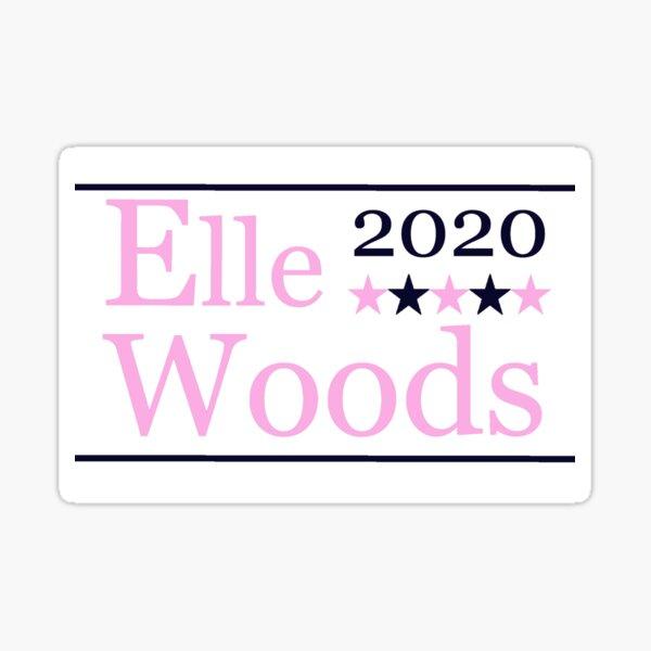 Elle Woods For President Sticker