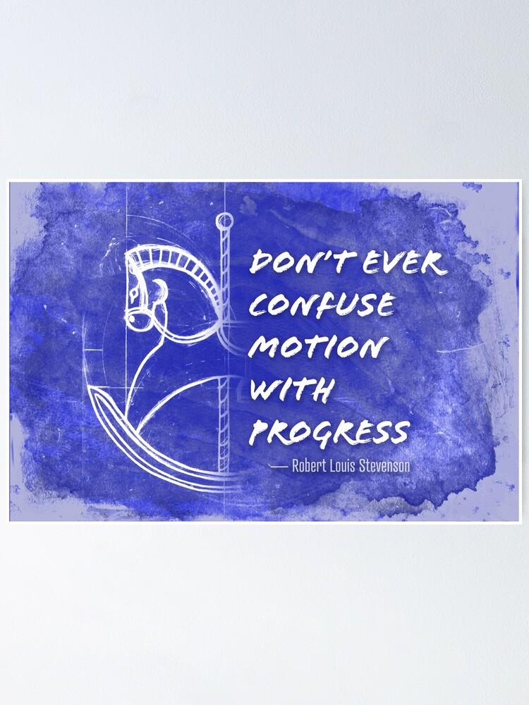 Alternate view of Motion vs Progress Poster