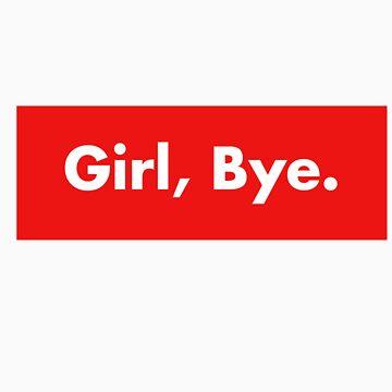 Girl Bye by Chris2490