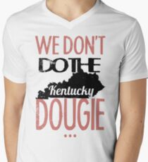 We Dont Do The Dougie -Kentucky T-Shirt