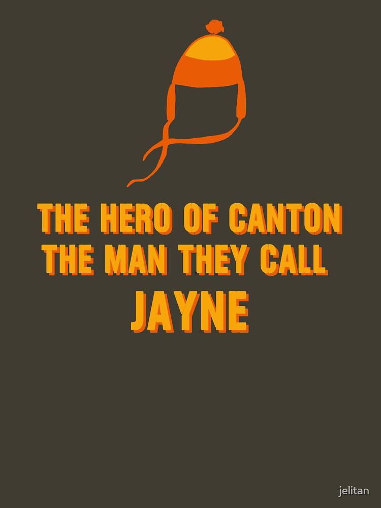 Jayne Hat Shirt - The Man They Call Jayne by jelitan