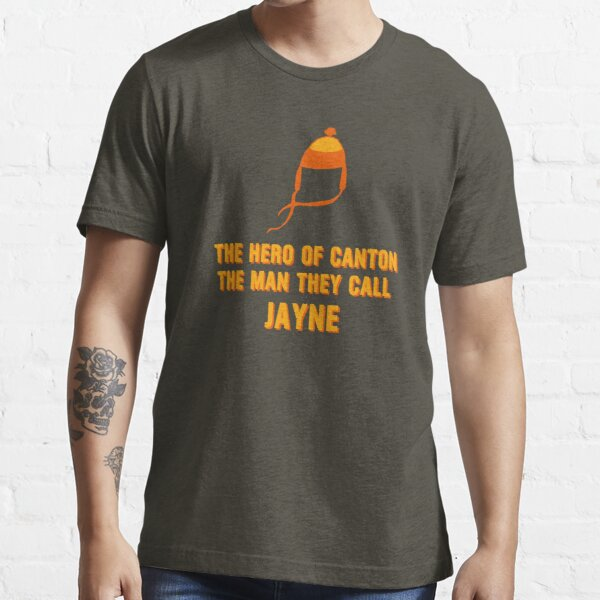 Jayne Hat Shirt - The Man They Call Jayne Essential T-Shirt