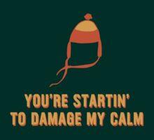 Jayne Hat Shirt - Damage My Calm | Unisex T-Shirt