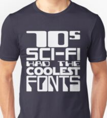 70s Sci-Fi Had The Coolest Fonts Unisex T-Shirt