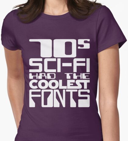 70s Sci-Fi Had The Coolest Fonts T-Shirt