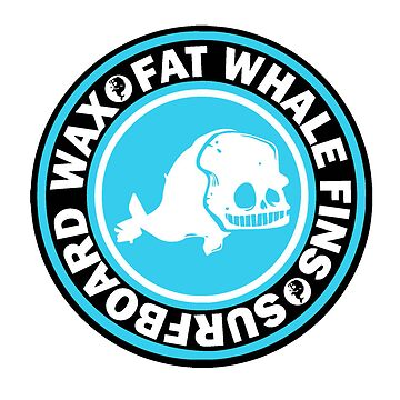 FAT WHALE WAX by jonahbeard