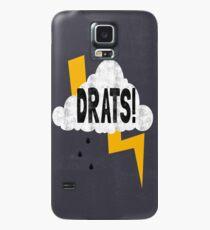 Drats! Case/Skin for Samsung Galaxy