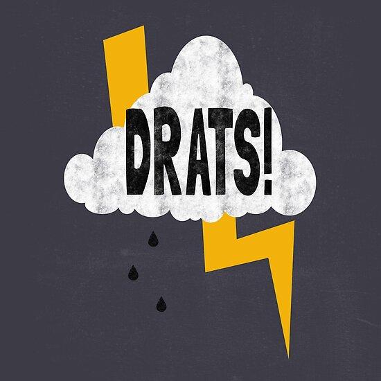Drats! by SkyeKZ