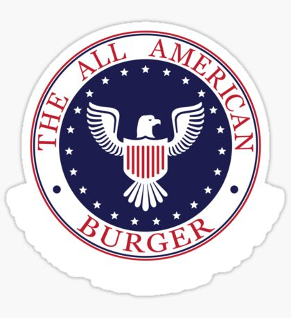 All American Burger (No Shirt-No Shoes-No dice) Sticker