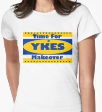 YKES: Time for a Makeover Women's Fitted T-Shirt