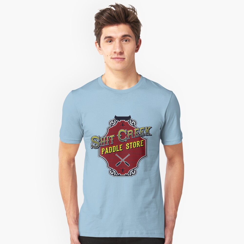 Shit Creek Paddle Store Unisex T-Shirt Front