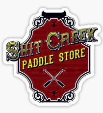 Shit Creek Paddle Store Sticker