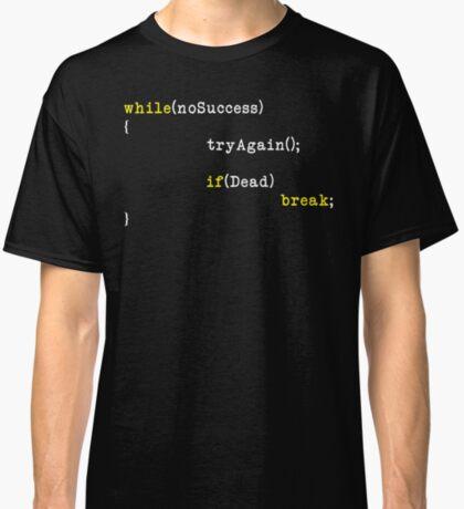 Try Again Classic T-Shirt