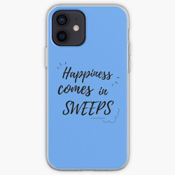 Happiness Comes in Sweeps iPhone Soft Case