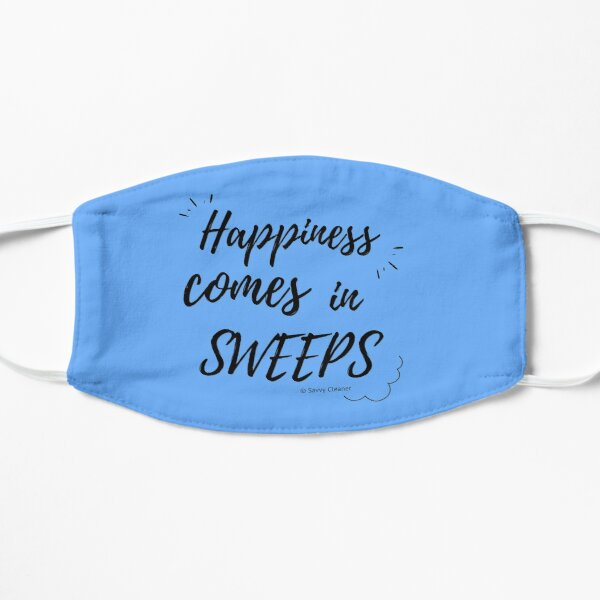 Happiness Comes in Sweeps Mask