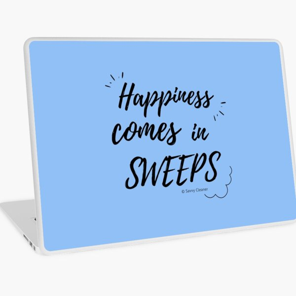 Happiness Comes in Sweeps Laptop Skin