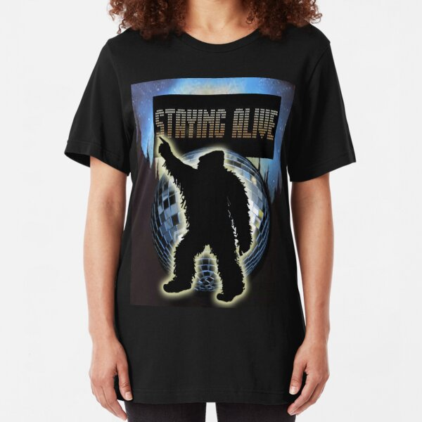 STAYING ALIVE! Slim Fit T-Shirt