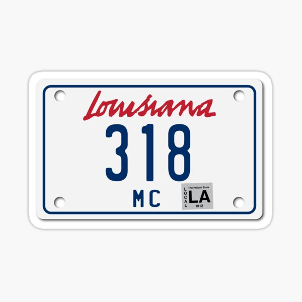 Louisiana Motorcycle License Plate 318 (Area Code 318) Sticker