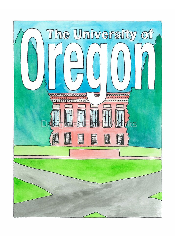 The University of Oregon by Daogreer Earth Works