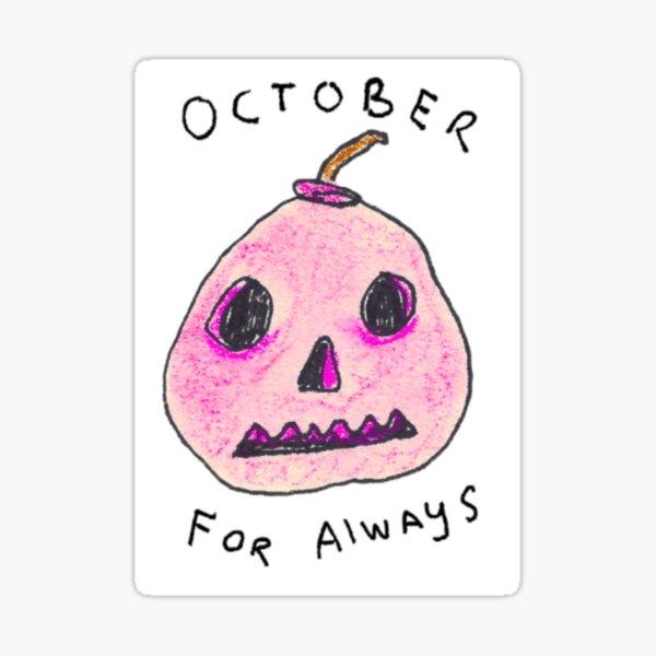 October For Always Sticker