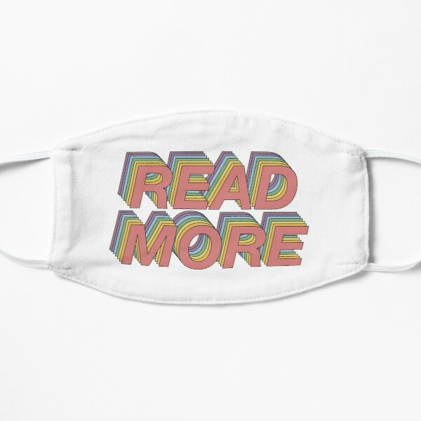 Read more! Flat Mask