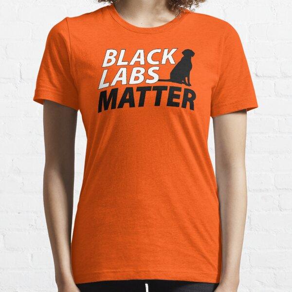 Black Labs Matter - Hunter Orange Essential T-Shirt