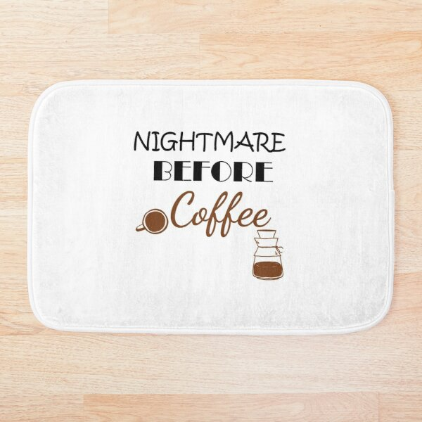 Nightmare Before Coffee, Coffee motivation, Funny Mom Shirt, Mom Shirts With Sayings, Mom Coffee Shirt, Cute Mom Shirts, Gift For Mom, Cute Mom Gifts  Bath Mat