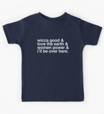 Wicca good - Buffy singalong shirt Kids Tee