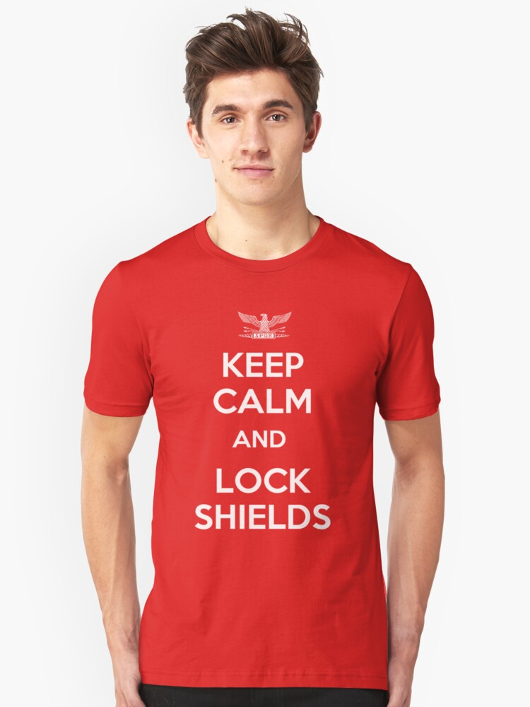 Keep Calm and Lock Shields Unisex T-Shirt Front