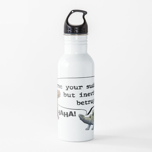 Curse your Sudden but Inevitable Betrayal! Water Bottle
