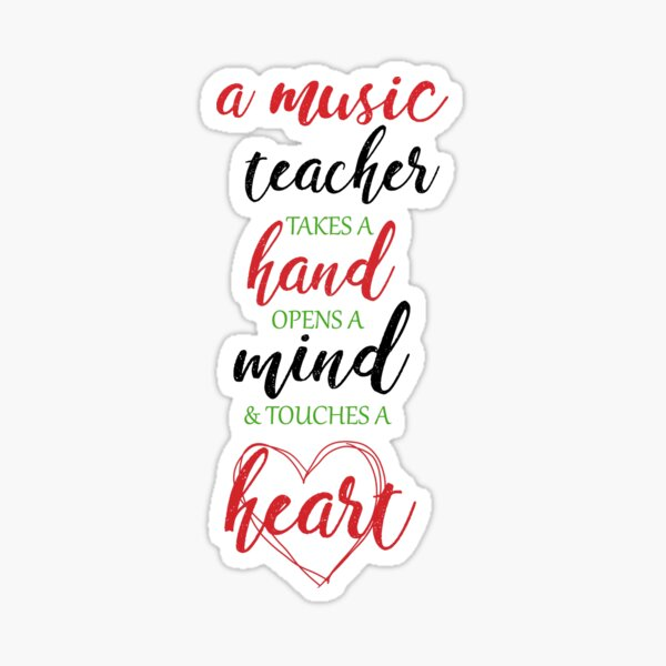 Music Teacher Quotes Gifts Merchandise Redbubble