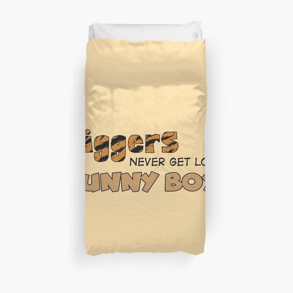 Tiggers never get lost Bunny Boy! Duvet Cover