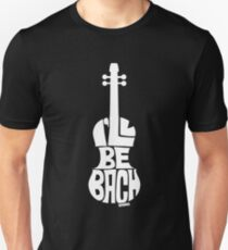 I'll Be Bach: White Unisex T-Shirt