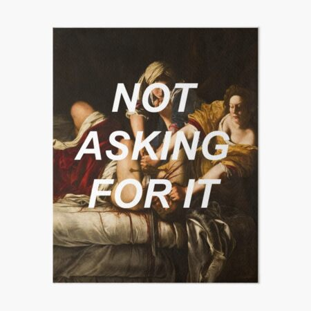 Not Asking for it (Judith)  Art Board Print