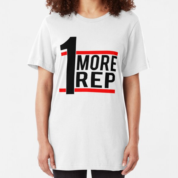 1 More Rep Slim Fit T-Shirt