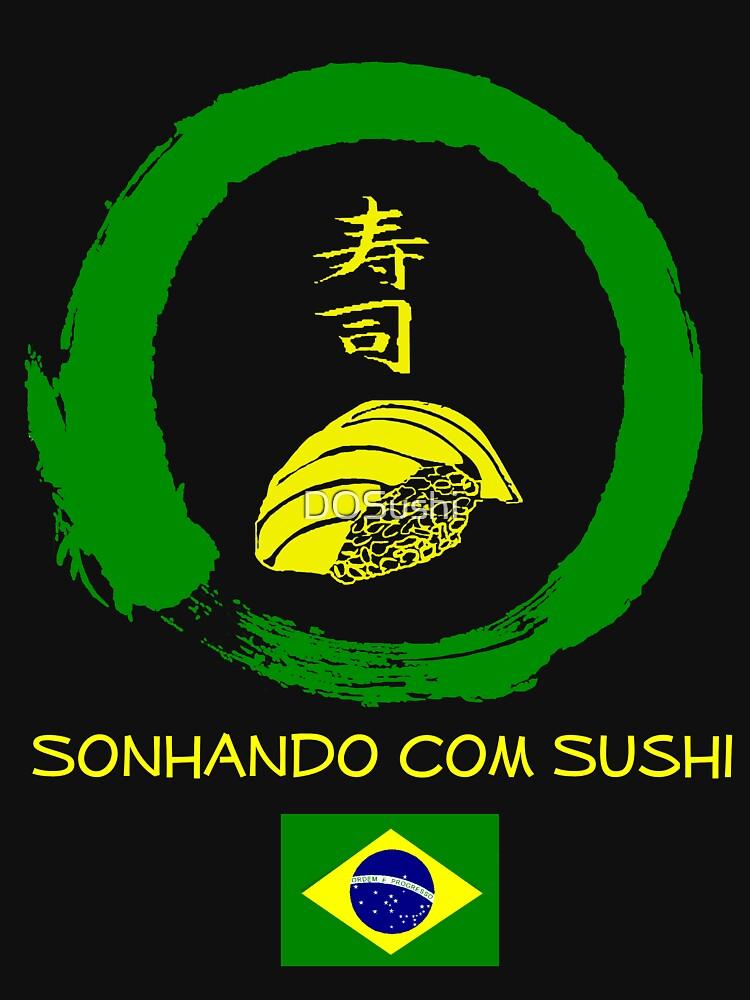 Dreaming of Sushi - Brasil by DOSushi
