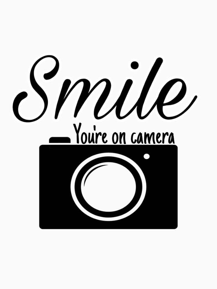 Smile you are on camera  by BOUCH22